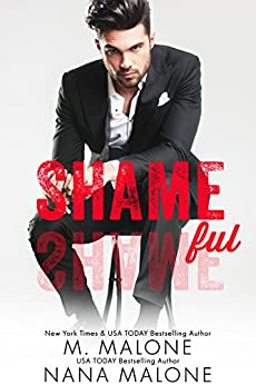 Shameful (The Shameless Trilogy Book 2) (English Edition) par [Malone, M., Malone, Nana]