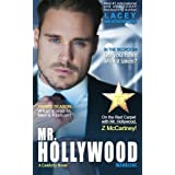 Mr. Hollywood (A Celebrity Novel ) by Lacey Weatherford (2015-07-04)