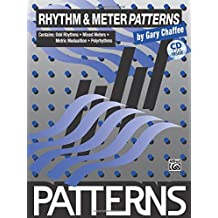 Rhythm & Meter Patterns: Book & CD by Gary Chaffee (1994-07-01)
