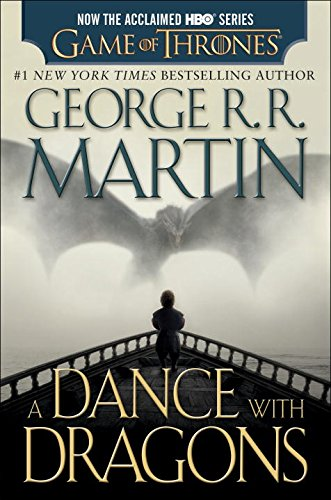 A Dance with Dragons (HBO Tie-In Edition): A Song of Ice and Fire: Book Five