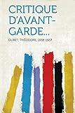 Cover of: Critique d'Avant-Garde...  