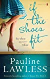 If The Shoes Fit by Pauline Lawless