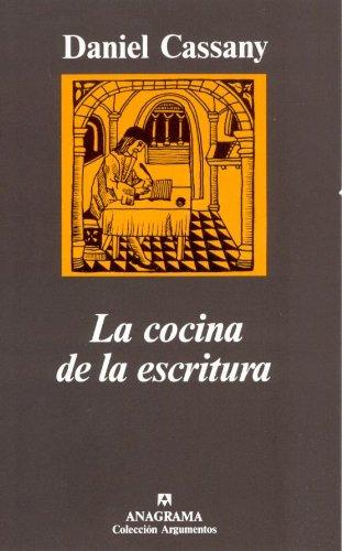 La cocina de la escritura (Argumentos) por Daniel Cassany