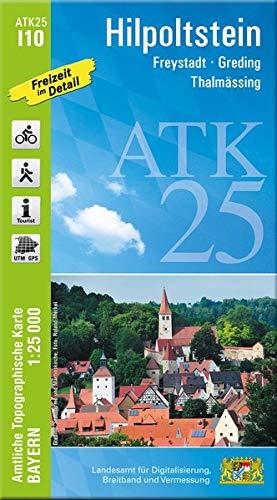 ATK25-I10 Hilpoltstein (Amtliche Topographische Karte 1:25000): Freystadt, Greding, Thalmässing (ATK25 Amtliche Topographische Karte 1:25000 Bayern)