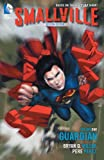 Image de Smallville Season 11 Vol. 1: The Guardian