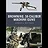Browning .50-Caliber Machine Guns (Weapon)
