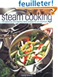 Steam Cooking: 100 Delicious and Heal...