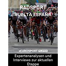 Radsport: Vuelta Extra - Expertenanalysen und Interviews zur aktuellen Etappe