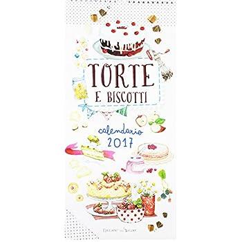 Torte E Biscotti. Calendario 2017