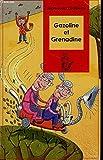 Gazoline et Grenadine