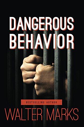 Dangerous Behavior by Walter Marks