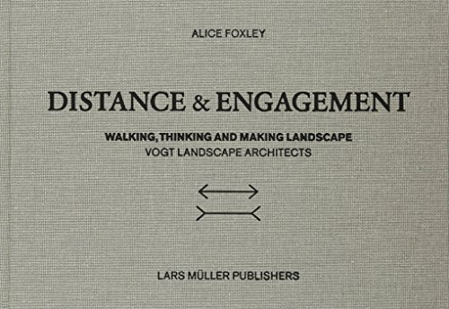 Distance and Engagement: Walking, Thinking and Making Landscape por Alice Foxley