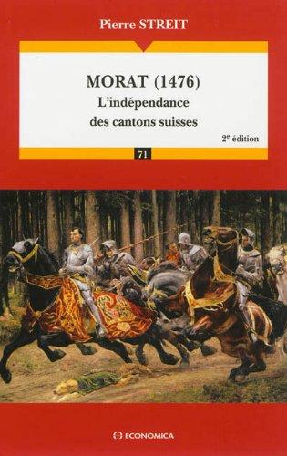 Morat (1476) L'indépendance des cantons suisses