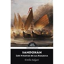 Sandokan: Los Piratas de La Malasia: Version Integra y Anotada: Volume 3 (Todo Sandokan)