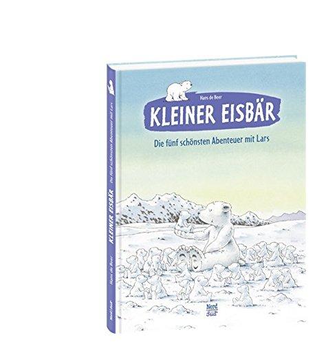 Kleiner Eisbär  Die fünf schönsten Abenteuer mit Lars