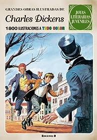 Grandes obras ilustradas de Charles Dickens par Charles Dickens