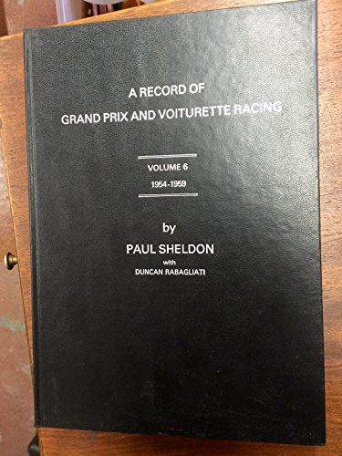 Record of Grand Prix and Voiturette Racing: 1954-59 v. 6 por Paul Sheldon