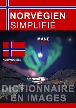 Norvégien Simplifié - dictionnaire en images par [Poxleitner, Evi]