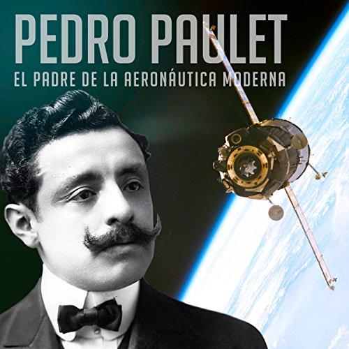 Pedro Paulet [Spanish Edition]  Audiolibri