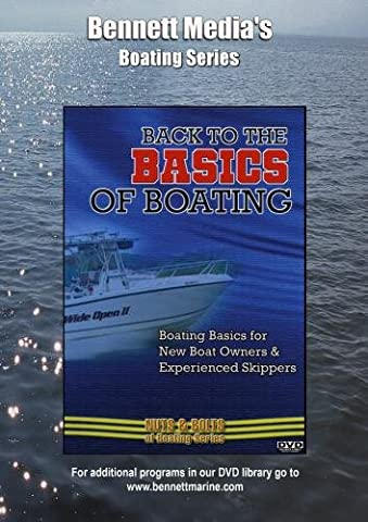 Back to the Basics of Boating: Boating Basics for New Boat Owners & Experienced Skippers [DVD] [NTSC]