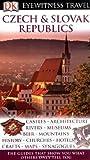 DK Eyewitness Travel Guide: Czech & Slovak Republics