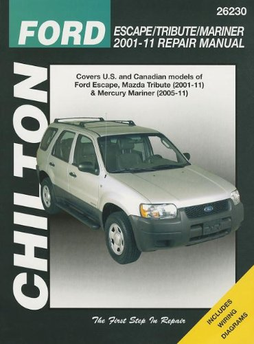 chiltons-ford-escape-tribute-mariner-2001-11-repair-manual-covers-all-us-and-canadian-models-of-ford