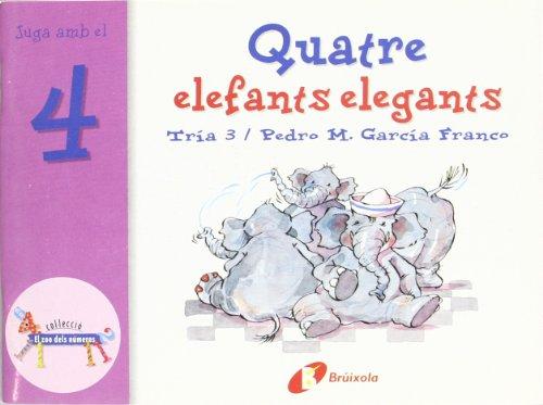Quatre elefants elegants: Juga amb el 4 (Catalá - A Partir De...