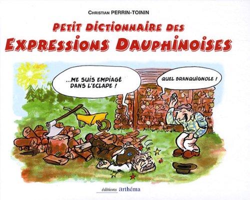 Petit dictionnaire ethnographique du parler dauphinois