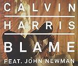 Blame by Calvin Harris Feat John Newman