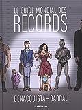 Guide mondial des records (Le) Tome 0 - Guide mondial des records (Le)