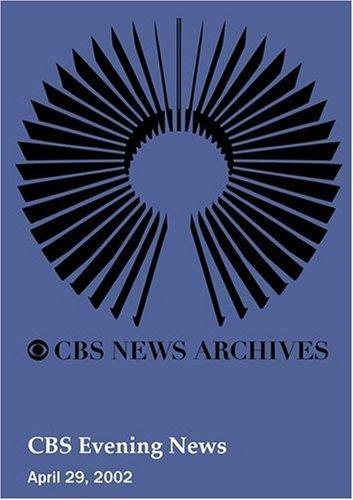 cbs-evening-news-april-29-2002