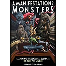 A Manifestation Of Monsters: Examining The (Un) Usual Suspects