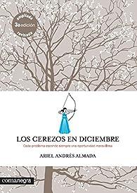 Los cerezos en diciembre par Ariel Andrés Almada