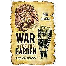 War Over the Garden: Revelation