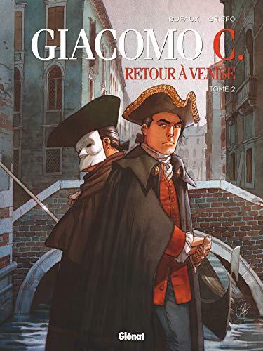 Giacomo C - Retour à Venise - Tome 02: Le Maître d'école (24X32) por Jean Dufaux