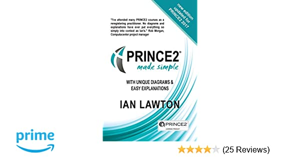 Prince2 made simple updated 2017 version amazon ian lawton prince2 made simple updated 2017 version amazon ian lawton 9780992816339 books fandeluxe Choice Image