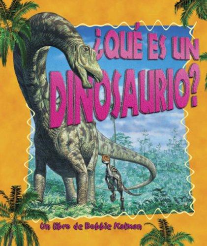 Que es un Dinosaurio? (Science of Living Things S.)