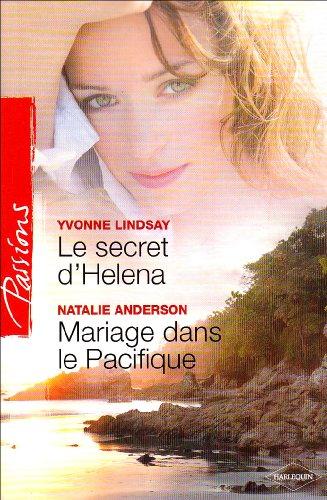Le secret d'Helena ; Mariage dans le Pacifique