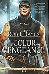The Color of Vengeance: Volume 2 (The Ties That Bind) by Rob J. Hayes (19-Jan-2015) Paperback