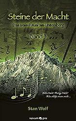 Steine der Macht - Band 3: Das Isais-Ritual am Untersberg