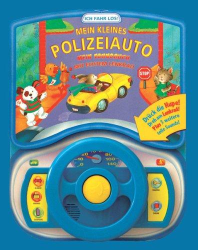 Preisvergleich Produktbild Mein kleines Polizeiauto: Das Sound-Buch mit echtem Lenkrad