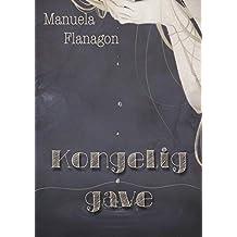 Kongelig gave (Norwegian Edition)