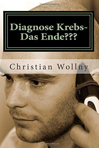 Diagnose Krebs- Das Ende???