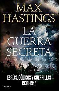 comprar espia: La guerra secreta: Espías, códigos y guerrillas, 1939-1945 (Memoria Crítica)