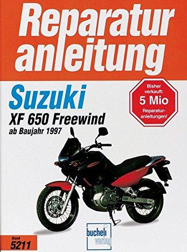 Suzuki XF 650 Freewind (Reparaturanleitungen)