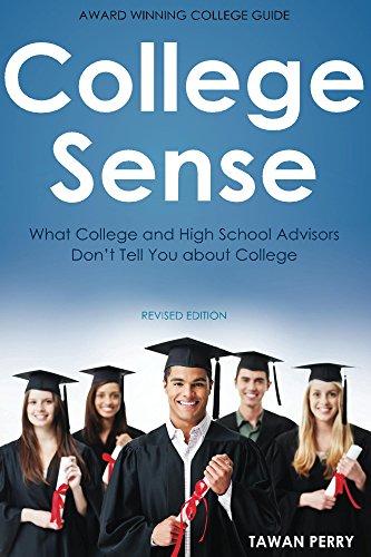 College Sense, Revised Edition (English Edition)