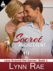 The Secret Ingredient (Love Around the Corner Book 1)