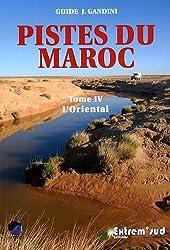 Pistes du Maroc, Tome 4 - L'Oriental