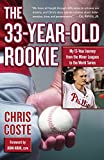 Best Rookie Players - The 33-Year-Old Rookie: My 13-Year Journey from the Review
