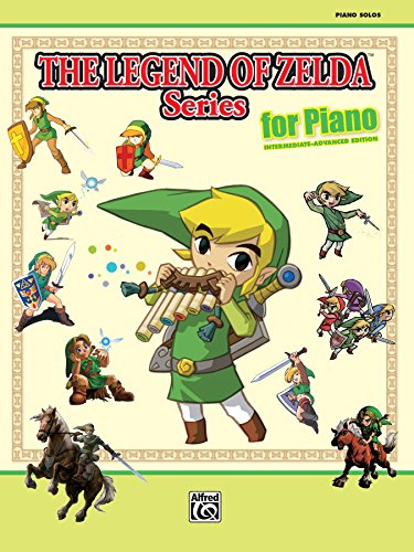 The Legend of Zelda Series for Piano: 33 Themes from the Nintendo® Video Game Collection Arranged for Solo Piano (English Edition)